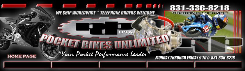 POCKET BIKE PARTS | POCKET BIKES | MINI POCKET QUADS | POCKET QUAD PARTS | ATV PARTS | POCKET BIKE PERFORMANCE | POCKET BIKE MOTORS | pocket bike parts, pocket bike accessories, pbu, pocket bikes unlimited, 47cc pocket bike parts, 49cc pockety bike parts, pocket bike performance parts, x7 pocket bike performance, x7 pocket bike parts, x18, gs57, super pocket bike parts